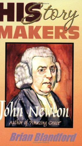 9781931393119: John Newton: Author of