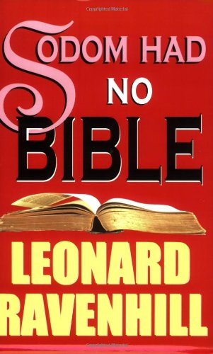 Sodom Had No Bible (9781931393188) by Leonard Ravenhill