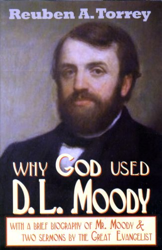 9781931393225: Why God Used D. L. Moody