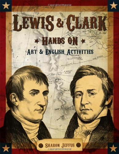 9781931397599: Lewis & Clark Hands On