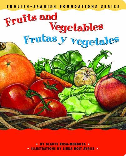 Fruits and Vegetables / Frutas y vegetales: Gladys Rosa-Mendoza