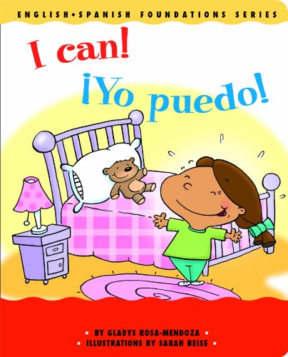9781931398114: I Can! / ¡Yo puedo! (English and Spanish Foundations Series) (Bilingual) (Dual Language) (Pre-K and Kindergarten) (English and Spanish Edition)
