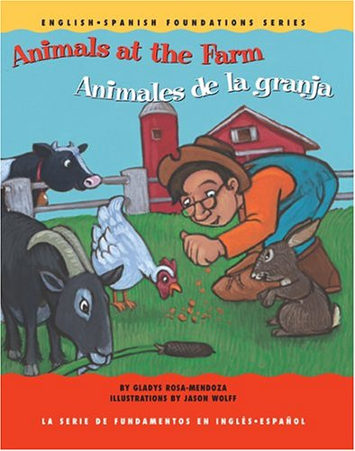 Animals at the Farm / Animales de: Rosa-Mendoza, Gladys
