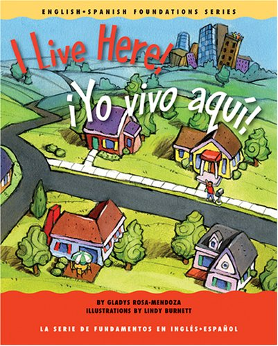 9781931398190: I Live Here!/Yo Vivo Aqui! (English-spanish Foundations)
