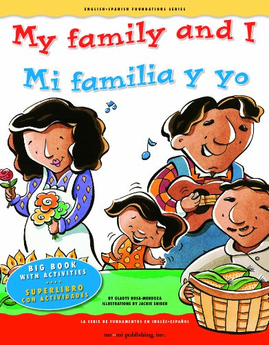 9781931398800: My family and I / Mi familia y yo (English and Spanish Foundations Series) (Bilingual) (Dual Language) (Big Book) (Pre-K and Kindergarten) (English and Spanish Edition)