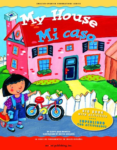 9781931398848: Big Book: My House! / Mi casa! (English and Spanish Foundations Series) (English and Spanish Edition)