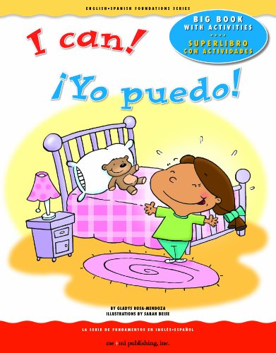 9781931398886: I Can! / ¡Yo puedo! (English and Spanish Foundations Series) (Bilingual) (Dual Language) (Big Book) (Pre-K and Kindergarten) (English-Spanish Foundations)