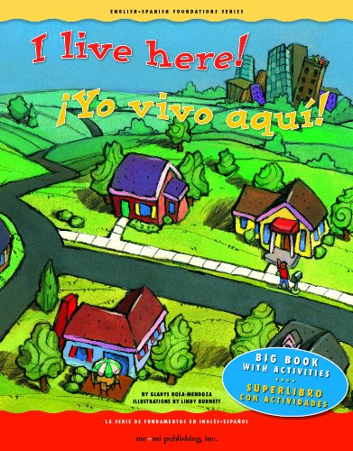 9781931398909: I Live Here!/Yo Vivo Aqui!: Big Book with Activities/Superlibro Con Actividades (English-spanish Foundation Series)