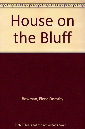 9781931402002: House on the Bluff