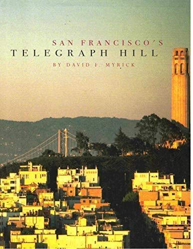 San Francisco's Telegraph Hill: David F. Myrick