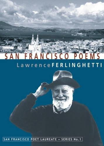 9781931404013: San Francisco Poems (Poet Laureate Series (City Lights Foundation))