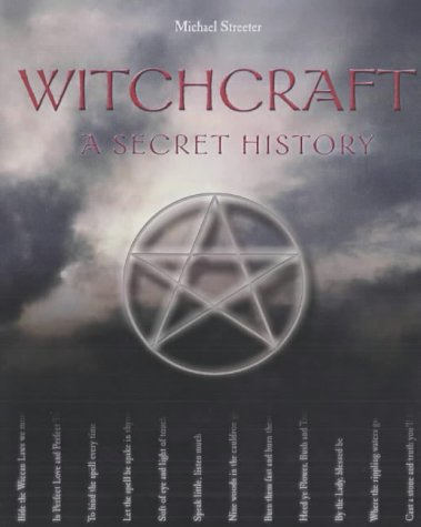 9781931412377: Witchcraft a Secret History