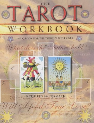 9781931412384: The Tarot Workbook: An IQ Book for the Tarot Practitioner