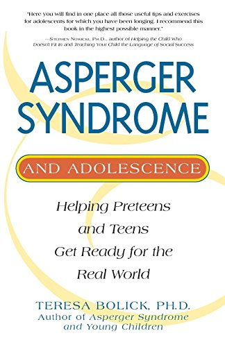 9781931412414: Aspergers and Adolescence: Helping Preteens and Teens Get Ready for the Real World