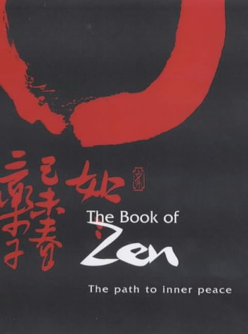 9781931412469: The Book of Zen: The Path to Inner Peace
