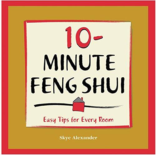 10-Minute Feng Shui: Alexander, Skye