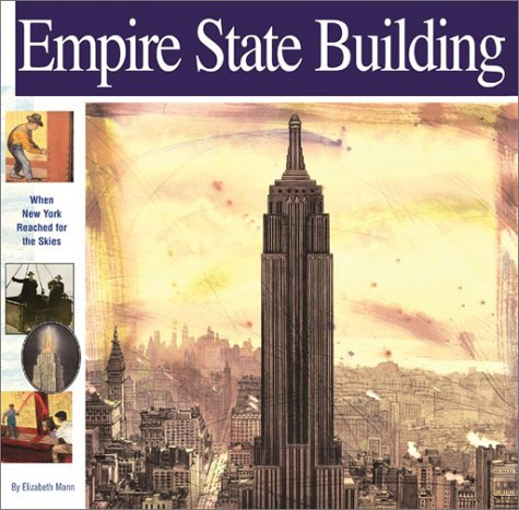 9781931414067: Empire State Building: When New York Reached for the Skies (Wonders of the World Book)