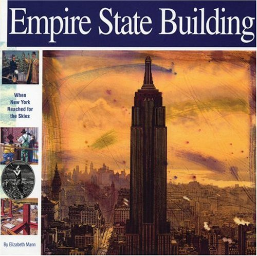 9781931414081: Empire State Building: When New York Reached for the Skies (Wonders of the World Book)