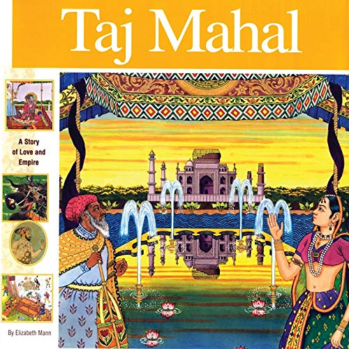 9781931414203: Taj Mahal: A Story of Love and Empire (Wonders of the World Book)