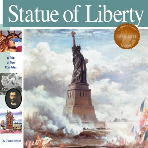 Statue of Liberty: A Tale of Two Countries (Wonders of the World): Elizabeth Mann