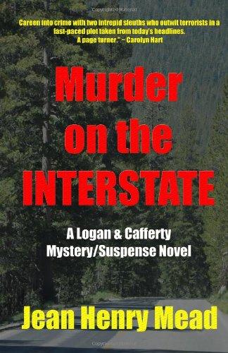 Murder on the Interstate (a Logan Cafferty MysterySuspense Novel): Jean Henry Mead