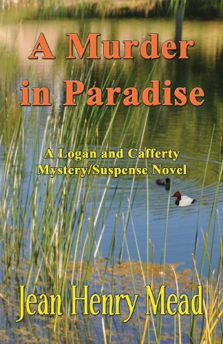 9781931415439: A Murder in Paradise: A Logan & Cafferty Mystery/Suspense Novel
