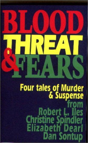 9781931419154: Blood, Threat & Fears