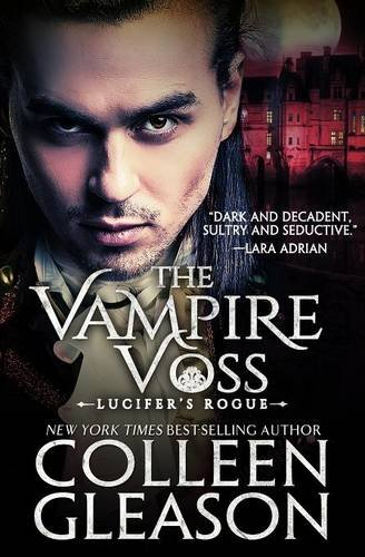 9781931419413: Lucifer's Rogue: The Vampire Voss: Volume 1 (The Draculia Vampire Trilogy)