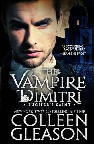 9781931419420: Lucifer's Saint: The Vampire Dimitri (The Draculia Vampire Trilogy) (Volume 2)