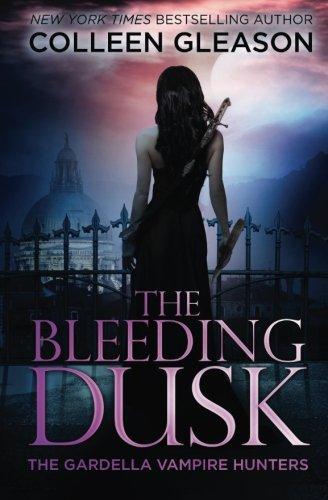 9781931419581: The Bleeding Dusk: 3 (The Gardella Vampire Hunters: Victoria)