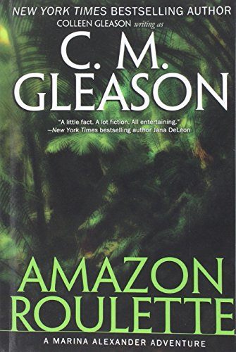 Amazon Roulette (Paperback): C M Gleason,