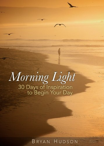9781931425117: Morning Light: A 30-Day Devotional