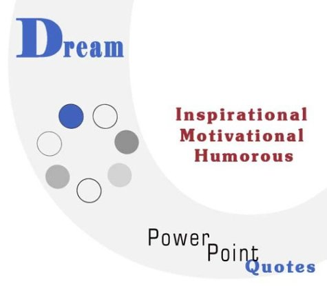 9781931440165: Dream Quotations: Inspirational, Motivational, and Humorous Quotes on PowerPoint