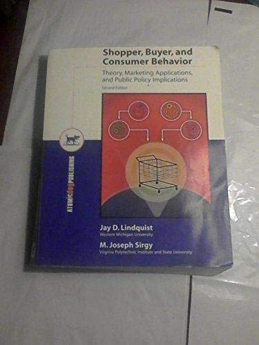 9781931442084: Shopper, Buyer, and Consumer Behavior: Theory, Marketing Applications, and Public Policy Implications