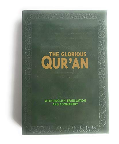 The Qur'an: The Meaning of The Glorious: Abdullah Yusuf Ali