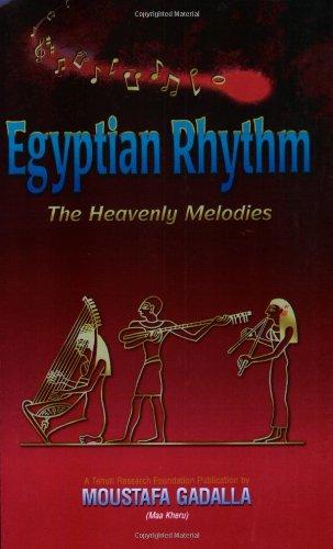 Egyptian Rhythm: The Heavenly Melodies: Gadalla, Moustafa