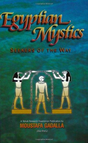 9781931446051: Egyptian Mystics: Seekers of the Way