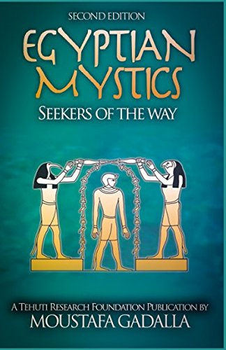 9781931446556: Egyptian Mystics: Seekers of The Way