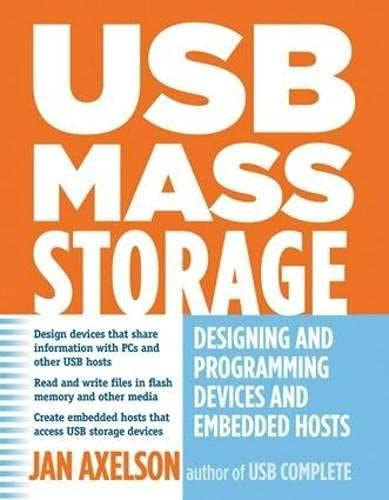 9781931448048: USB Mass Storage: Designing and Programming Devices and Embedded Hosts