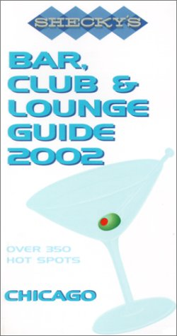 9781931449007: Shecky's Bar, Club and Lounge Guide for Chicago