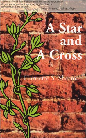 A Star and a Cross: Sherman, Harriette S.