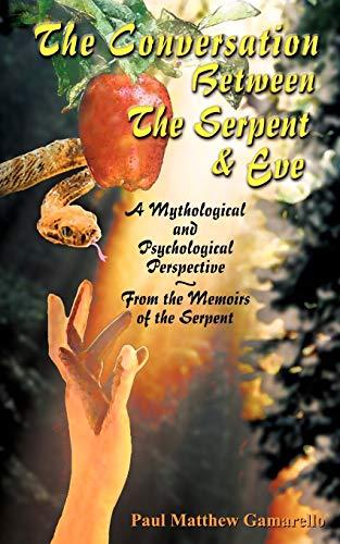 9781931456043: The Conversation Between the Serpent & Eve