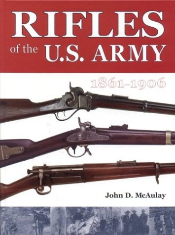 9781931464086: Rifles of the U.S. Army, 1861-1906