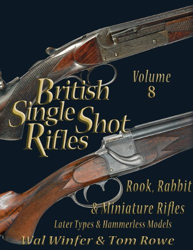 BRITISH SINGLE SHOT RIFLES, VOLUME 8: ROOK,: Wal Winfer and