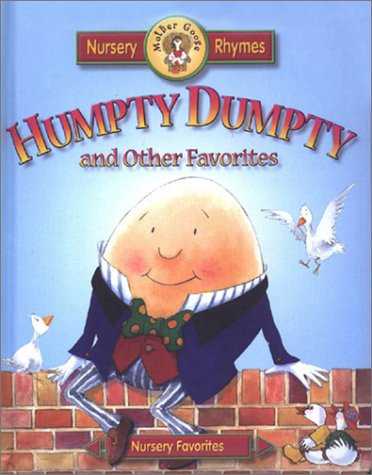 9781931465236: Humpty Dumpty and Other Favorites (Meet Mother Goose Puffy)