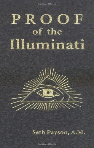 9781931468145: Proof of the Illuminati