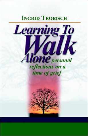 Learning to Walk Alone: Ingrid J. Trobisch