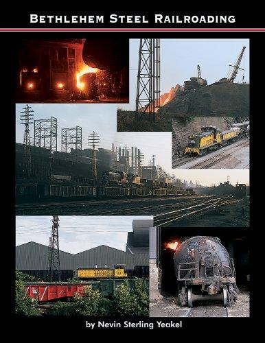 9781931477277: Bethlehem Steel Railroading