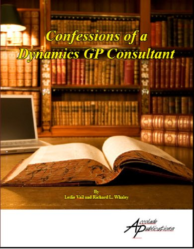9781931479073: Confessions of an MS Dynamics GP Consultant