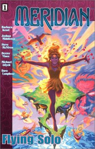 Meridian: Flying Solo Vol. 1: Kesek, Barbara